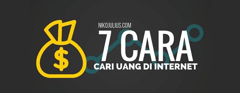 7 Cara Cari Uang di Internet
