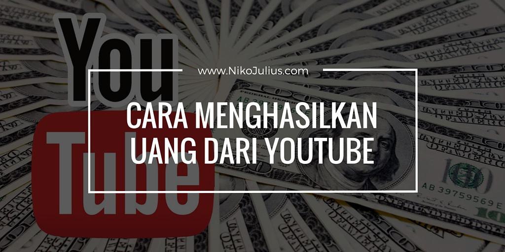 Inilah Cara Menghasilkan Uang Dari Youtube