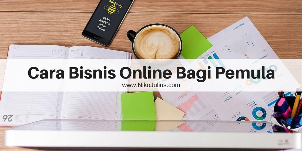 5 Cara Bisnis Online Untuk Para Pemula