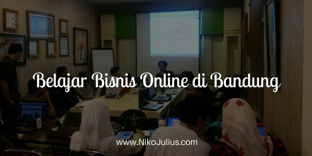 Belajar Bisnis Online di Bandung