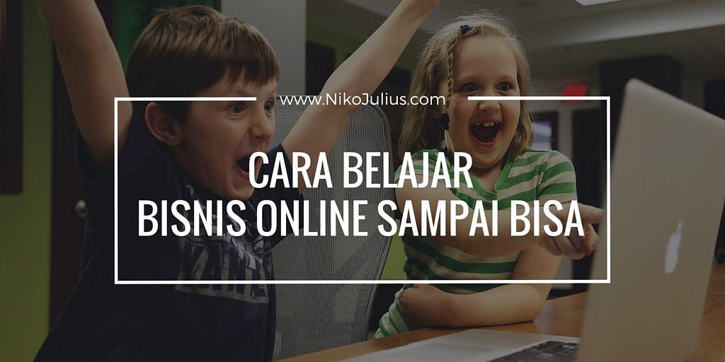 Cara Belajar Bisnis Online