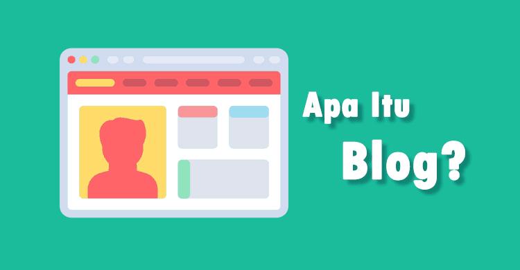 Apa itu Blog dan Pengertian Blog